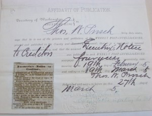 An Affidavit of Publication signed by Thomas W. Prosch, publisher of the Weekly Post-Intelligencer newpaper, that a notice concerning Capt. Chandler's estate would run in the newspaper for four weeks in February and March 1885. Original document in the probate file for Aaron W. Chandler at the Puget Sound Regional Archives, Bellevue, WA.