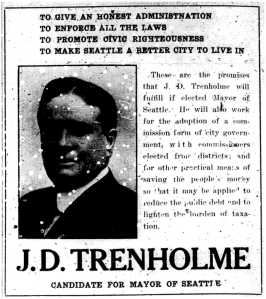 J.D. Trenholme ran for mayor of Seattle in 1914.