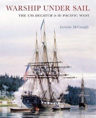 Seattle historian Dr. Lorraine McConaghy wrote this book about the USS Decatur, the ship that saved Seattle.