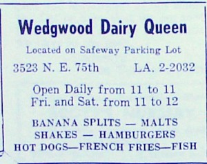 The Dairy Queen on the Safeway parking lot ran this advertisement in 1961 in one of the local community club newsletters.