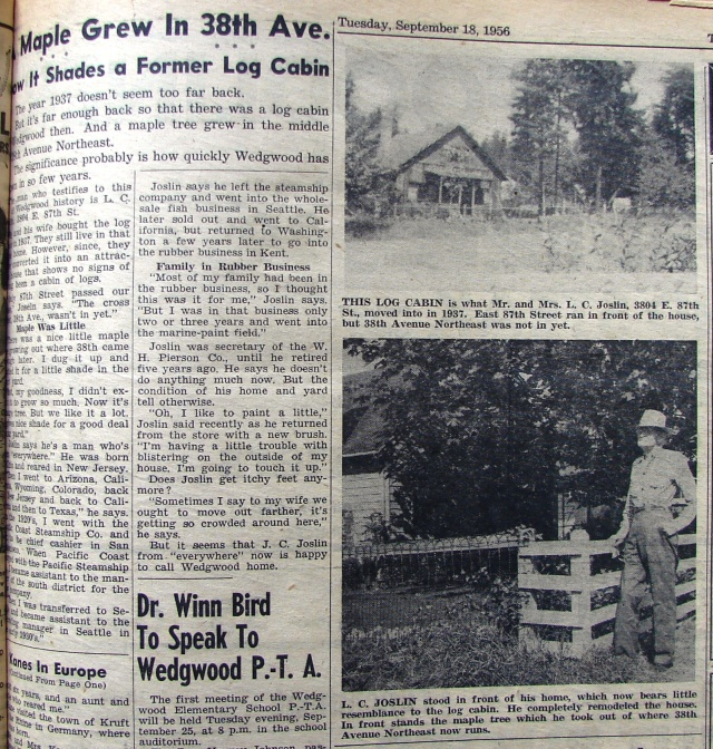 In 1956 L.C. Joslin, second owner of the log-sided house at 3804 NE 87th Street, told about the house for readers of the Wedgwood Echo neighborhood newsletter.