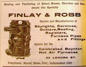 Finlay and Robb started out as tinsmiths in the 1890's and by 1906 they advertised in the Seattle City Directory in furnace work.