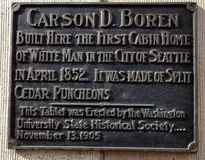 Carson Boren first cabin in Seattle plaque