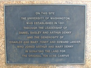 A plaque in front of the Fairmont Olympic Hotel commemorates the original site of the University of Washington.