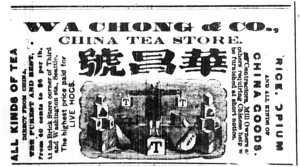 Despite the expulsion action of February 1886, the Wa Chong China Tea Store advertisement continued to run in the Daily Intelligencer newspaper all month.