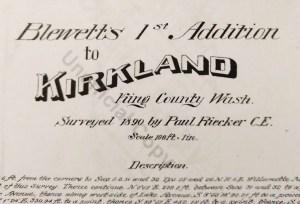 Blewetts 1st Addition to Kirkland.October 1890